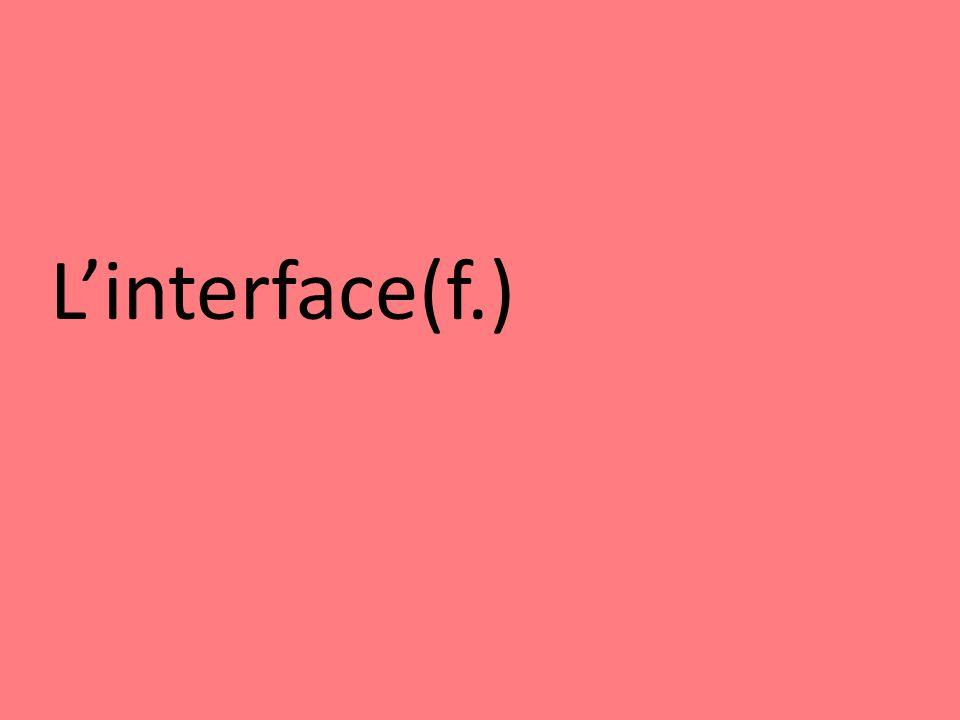 Linterface(f.)