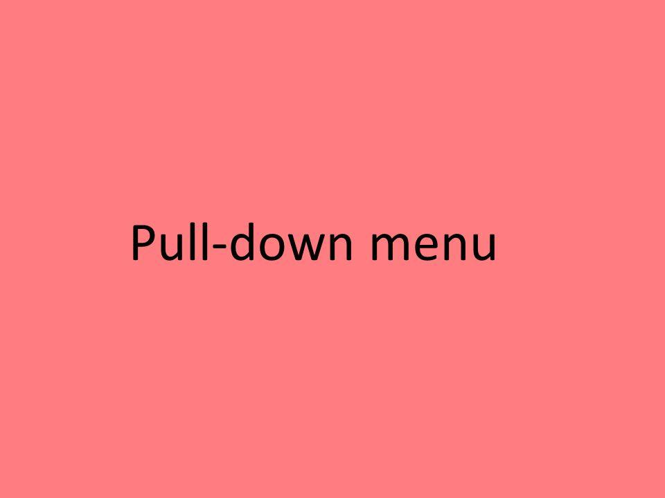 Pull-down menu