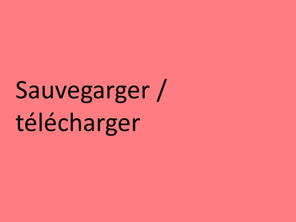 Sauvegarger / télécharger