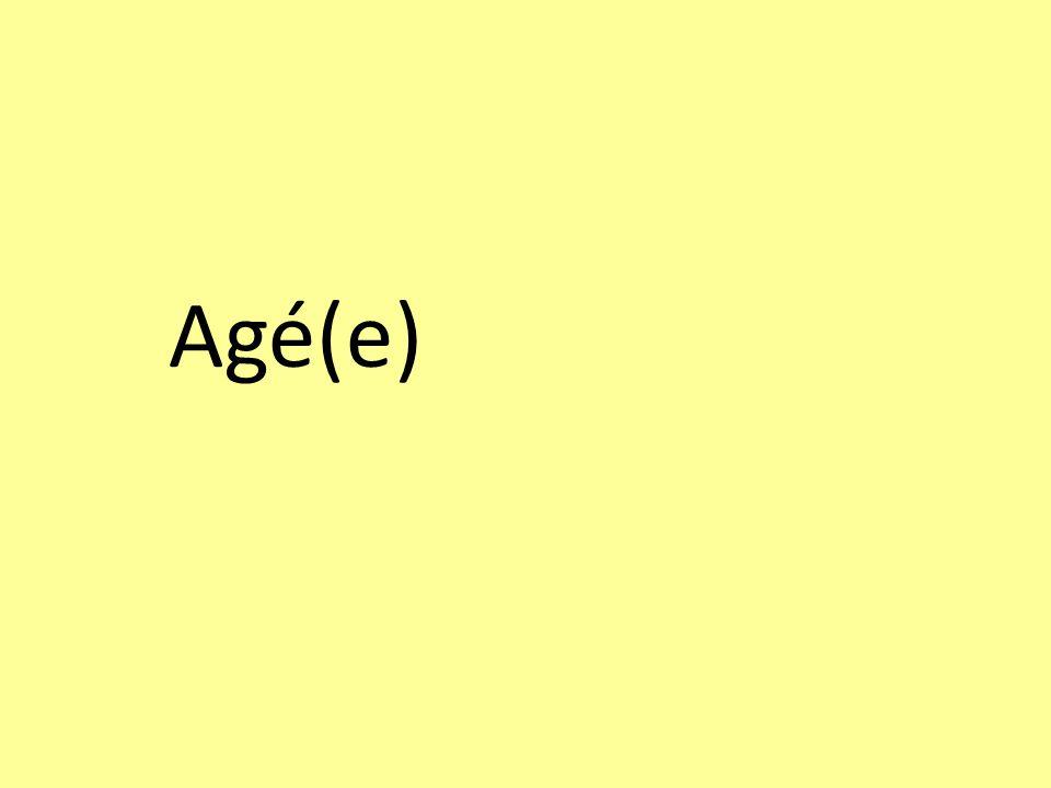 Agé(e)