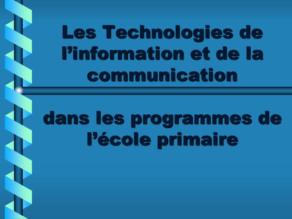 Les Technologies de linformation et de la communication dans les programmes de lécole primaire