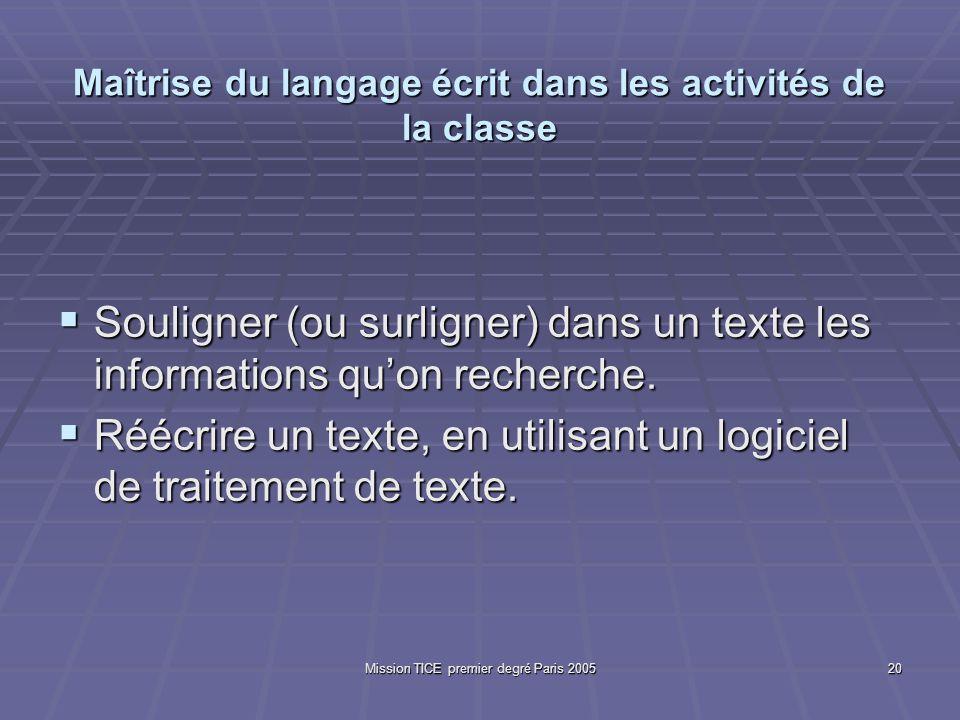 Mission TICE premier degré Paris 200520 Maîtrise du langage écrit dans les activités de la classe Souligner (ou surligner) dans un texte les informati