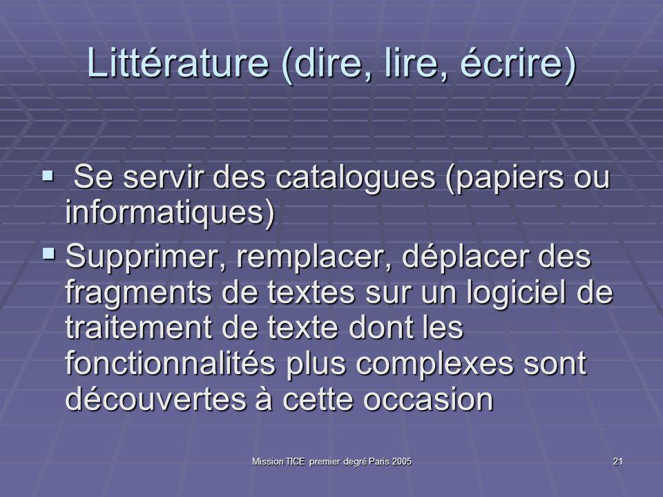 Mission TICE premier degré Paris 200521 Littérature (dire, lire, écrire) Se servir des catalogues (papiers ou informatiques) Se servir des catalogues