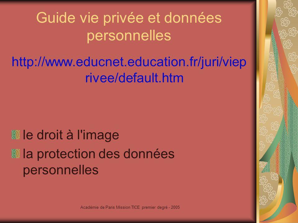 Académie de Paris Mission TICE premier degré - 2005 Proposition de charte-type de l Internet http://www.educnet.education.fr/juri/cha rteproj.htm l utilisation de l Internet, des réseaux et des services multimédias au sein de l école.