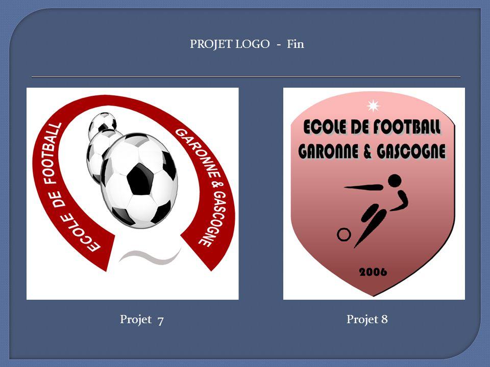 Projet 7Projet 8 PROJET LOGO - Fin