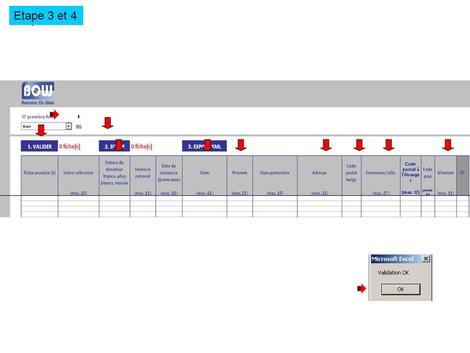 Etape 3 et 4 Choisir le début de la numérotation des fiches Compléter les colonnes par copier/coller à partir de votre tableur (voir mode demploi) Cliquer sur valider Cliquer sur écrire 1 donateur prénom adresse 1000 commune 100,00 Etape 3 et 4