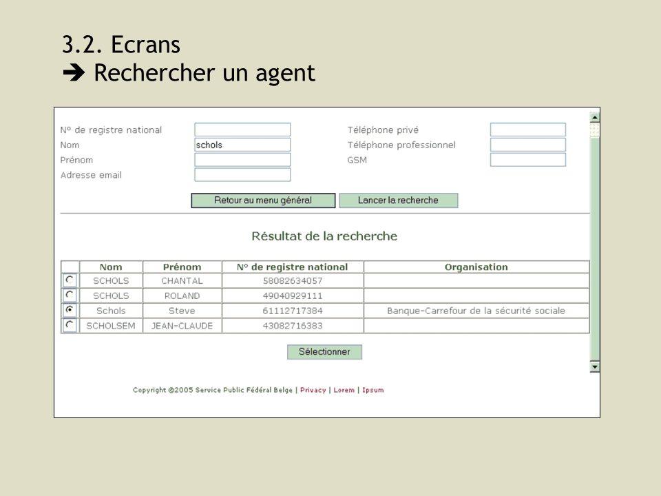3.2. Ecrans Rechercher un agent