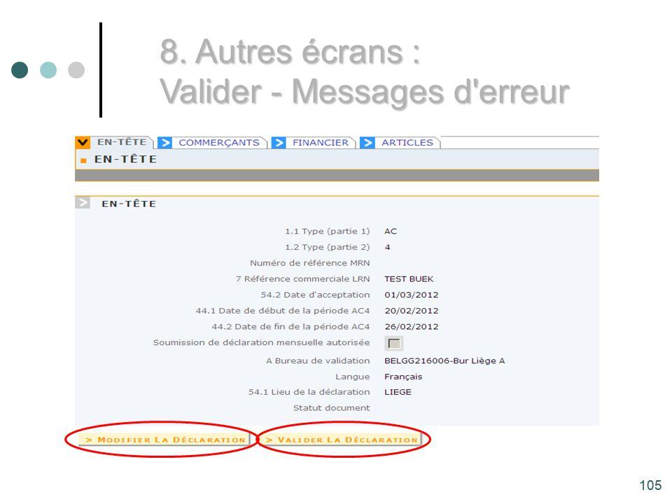 105 8. Autres écrans : Valider - Messages d erreur