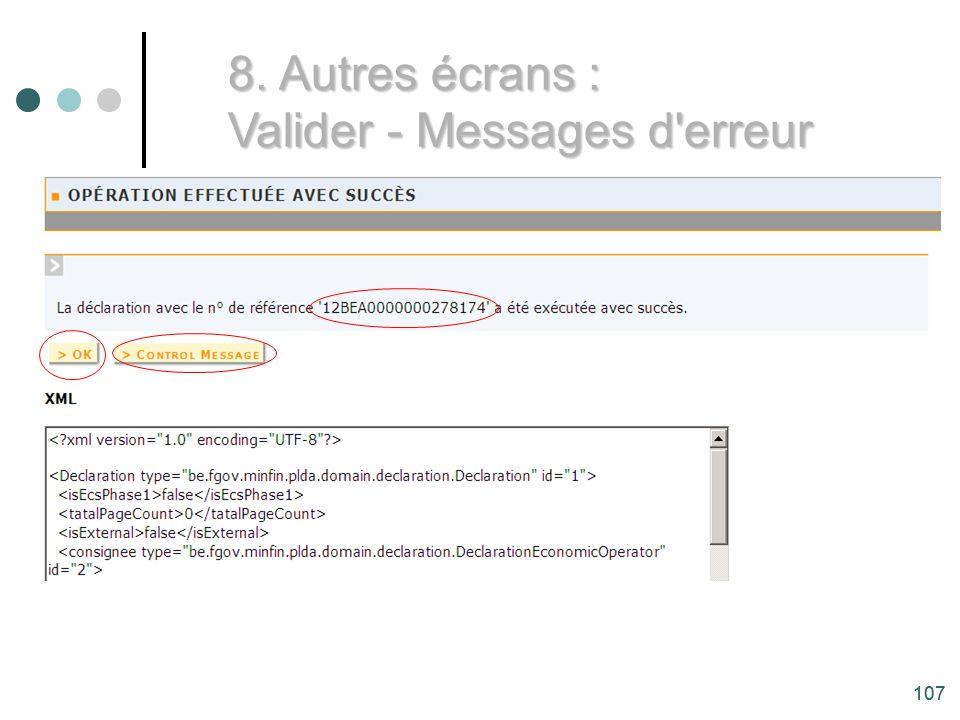 107 8. Autres écrans : Valider - Messages d erreur