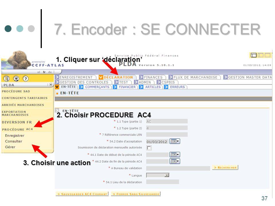 37 7.Encoder : SE CONNECTER 1. Cliquer sur déclaration 3.