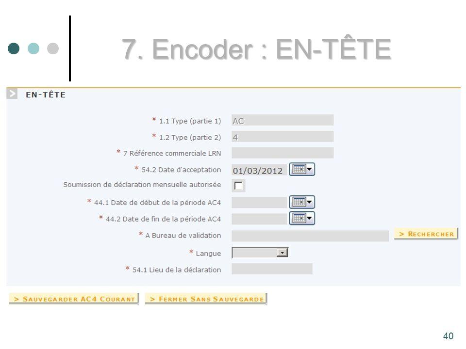 40 7. Encoder : EN-TÊTE 40