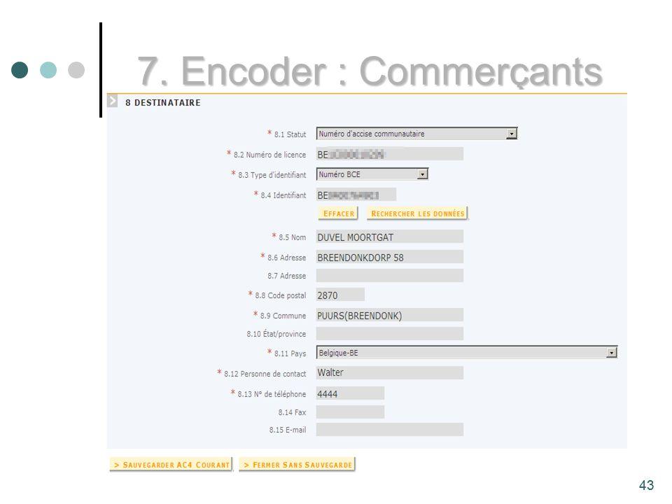 43 7. Encoder : Commerçants 43