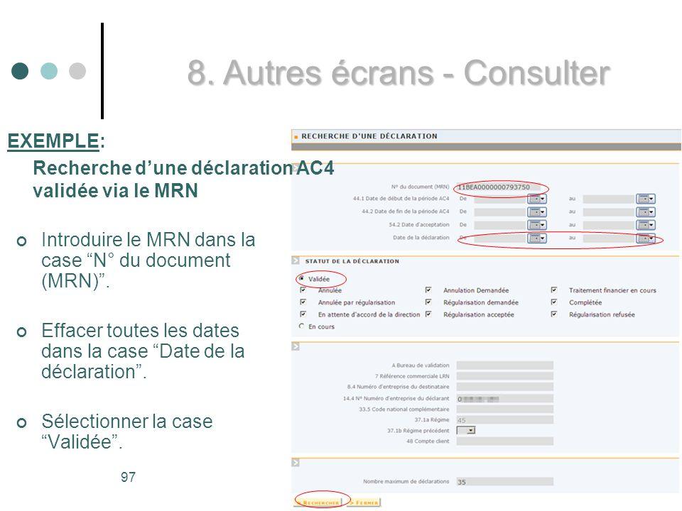 97 Introduire le MRN dans la case N° du document (MRN).