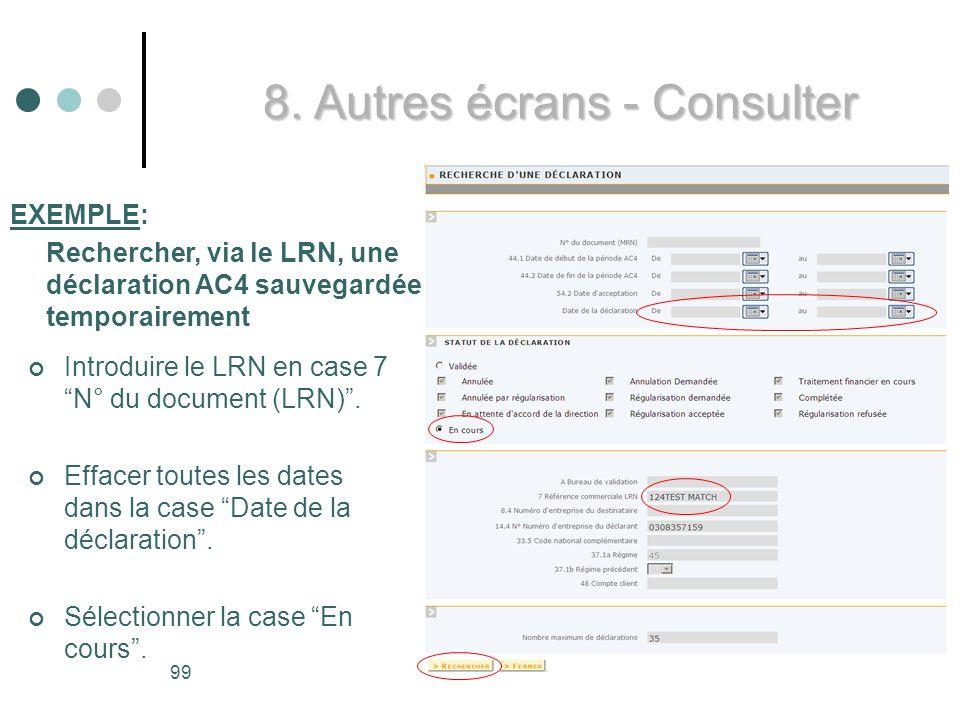 99 Introduire le LRN en case 7 N° du document (LRN).