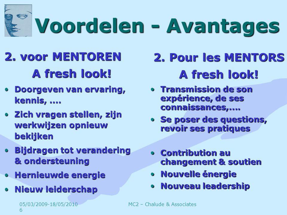 Voordelen - Avantages 2. voor MENTOREN A fresh look.