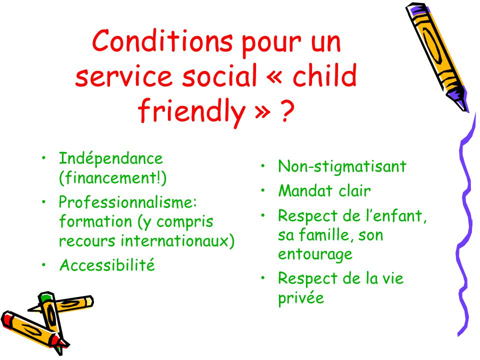Conditions pour un service social « child friendly » .