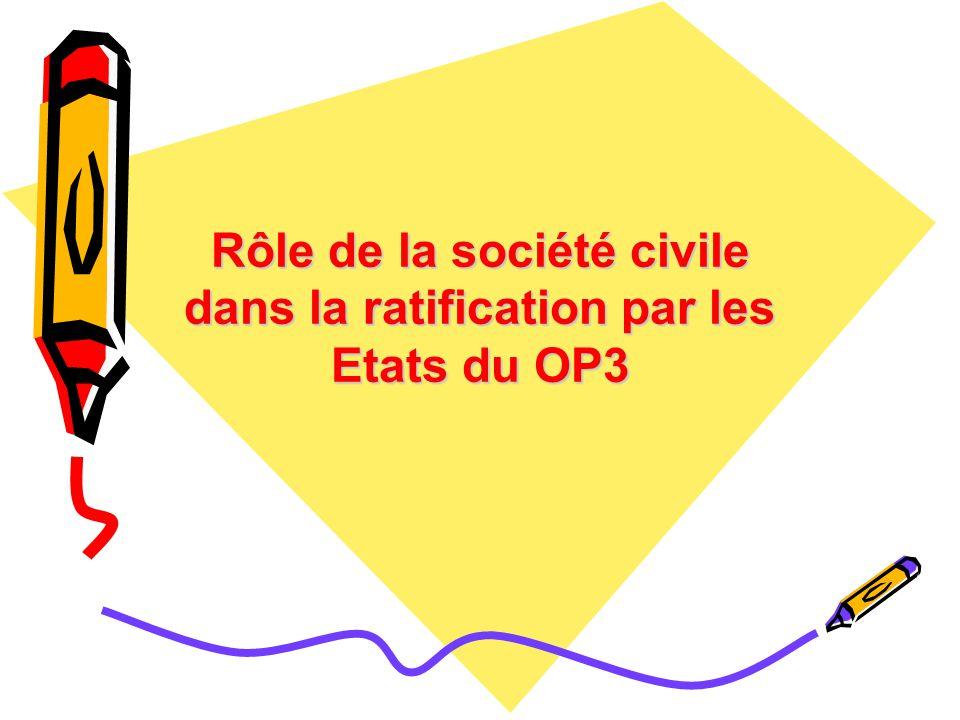 Rôle de la société civile dans la ratification par les Etats du OP3