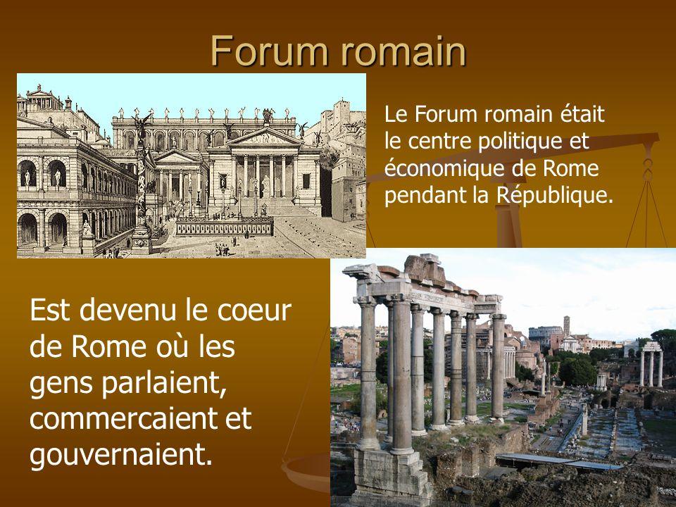 Forum romain Est devenu le coeur de Rome où les gens parlaient, commercaient et gouvernaient. Le Forum romain était le centre politique et économique