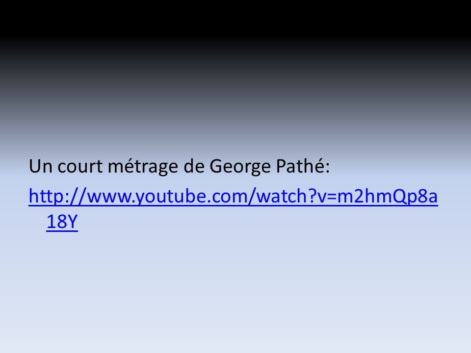Un court métrage de George Pathé: http://www.youtube.com/watch?v=m2hmQp8a 18Y