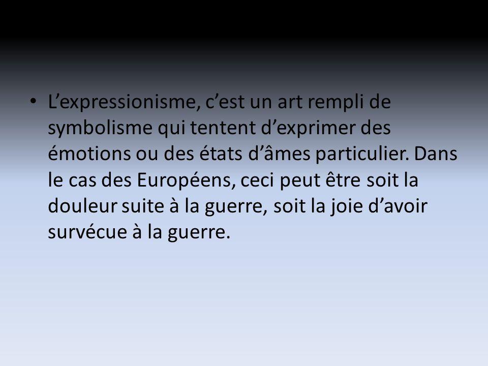 Lexpressionisme, cest un art rempli de symbolisme qui tentent dexprimer des émotions ou des états dâmes particulier.