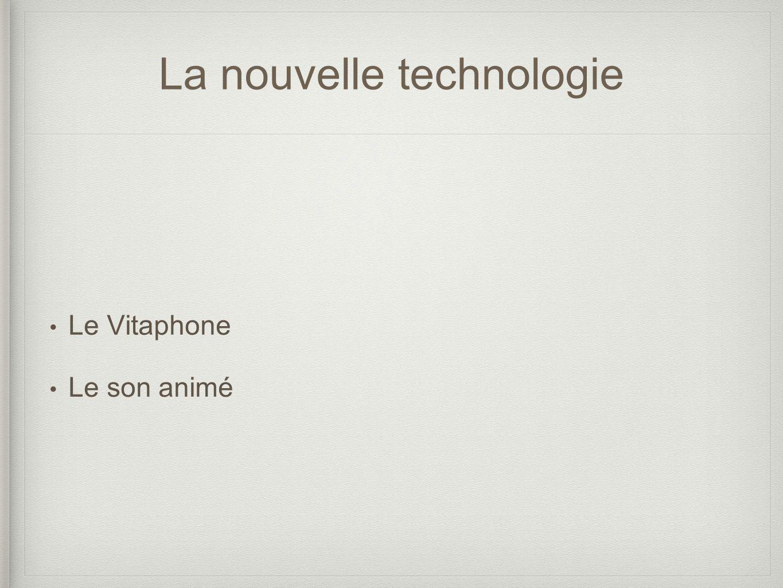 La nouvelle technologie Le Vitaphone Le son animé