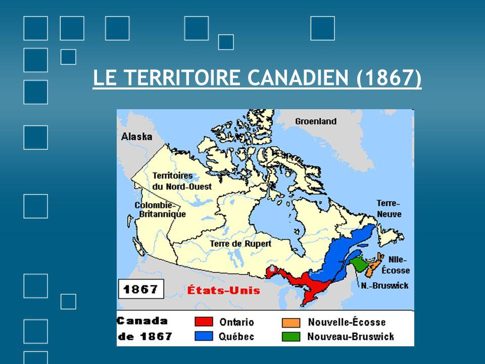 LE TERRITOIRE CANADIEN (1867)