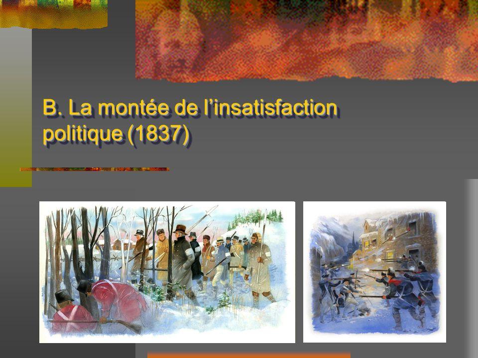 B. La montée de linsatisfaction politique (1837)