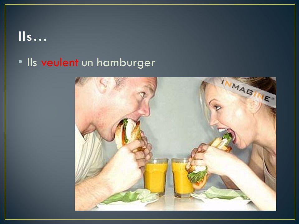 Ils veulent un hamburger