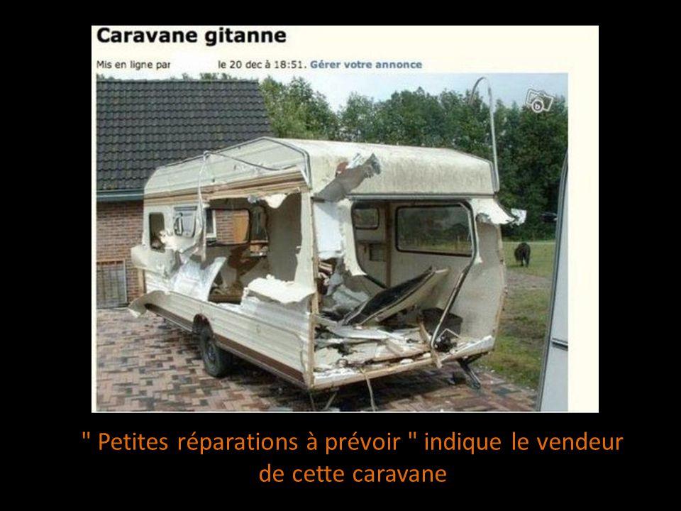 Petites réparations à prévoir indique le vendeur de cette caravane