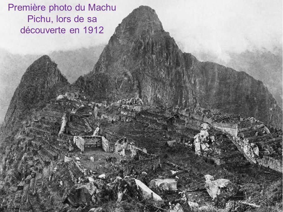 Première photo du Machu Pichu, lors de sa découverte en 1912