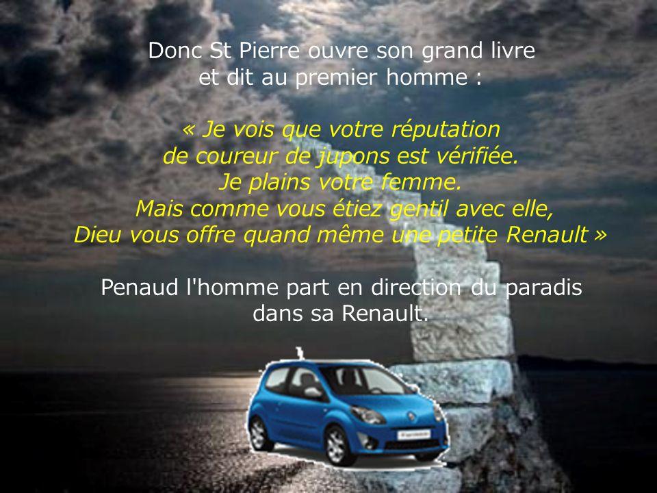 « Ici, comme le paradis est un immense endroit, vous aurez une voiture pour vous déplacer. La marque de la voiture sera en fonction des fois où vous a