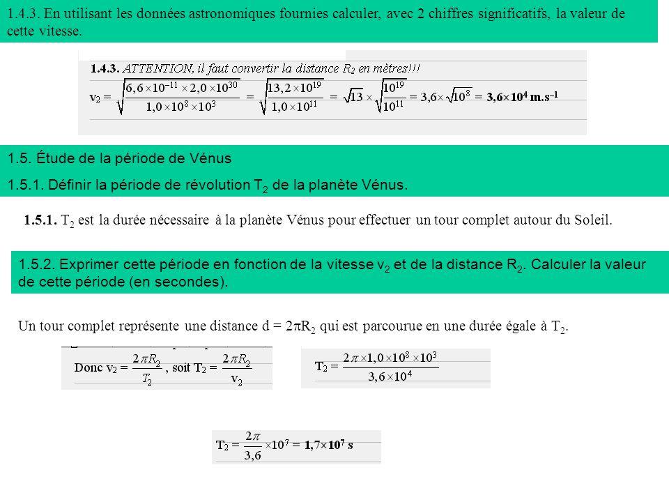 1.6.La 3 ème loi de Kepler 1.6.1.