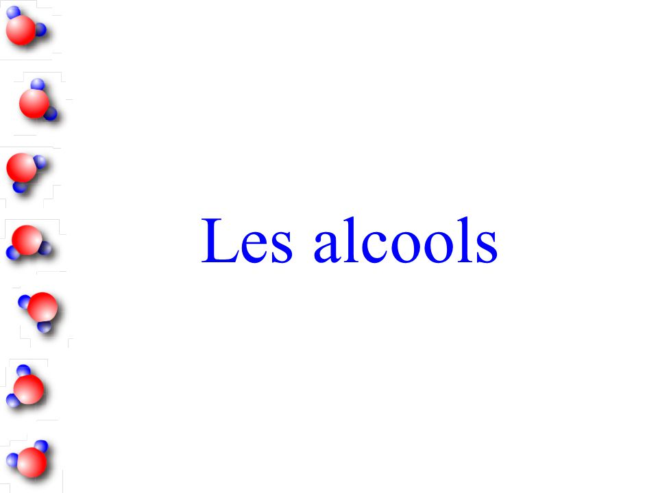Les alcools