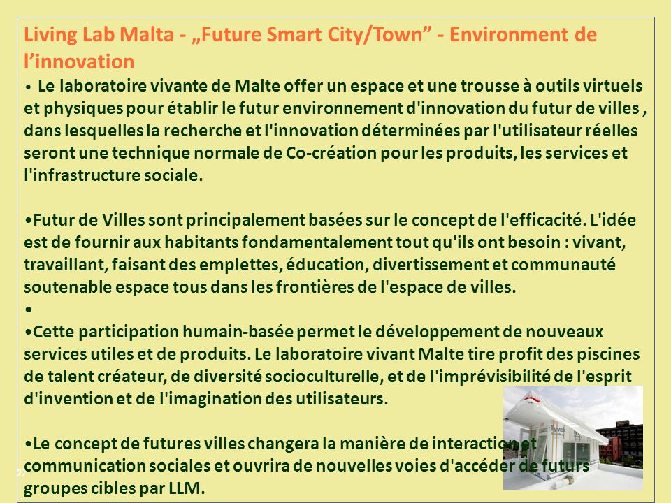 27 Living Lab Malta - Future Smart City/Town - Environment de linnovation Le laboratoire vivante de Malte offer un espace et une trousse à outils virt