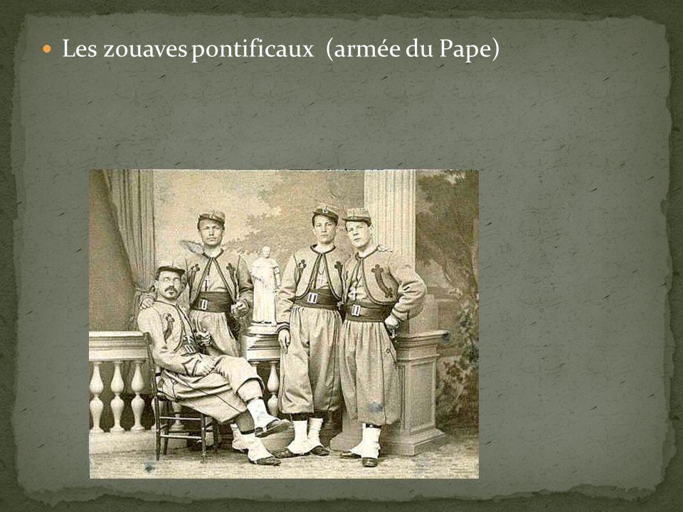 Les zouaves pontificaux (armée du Pape)