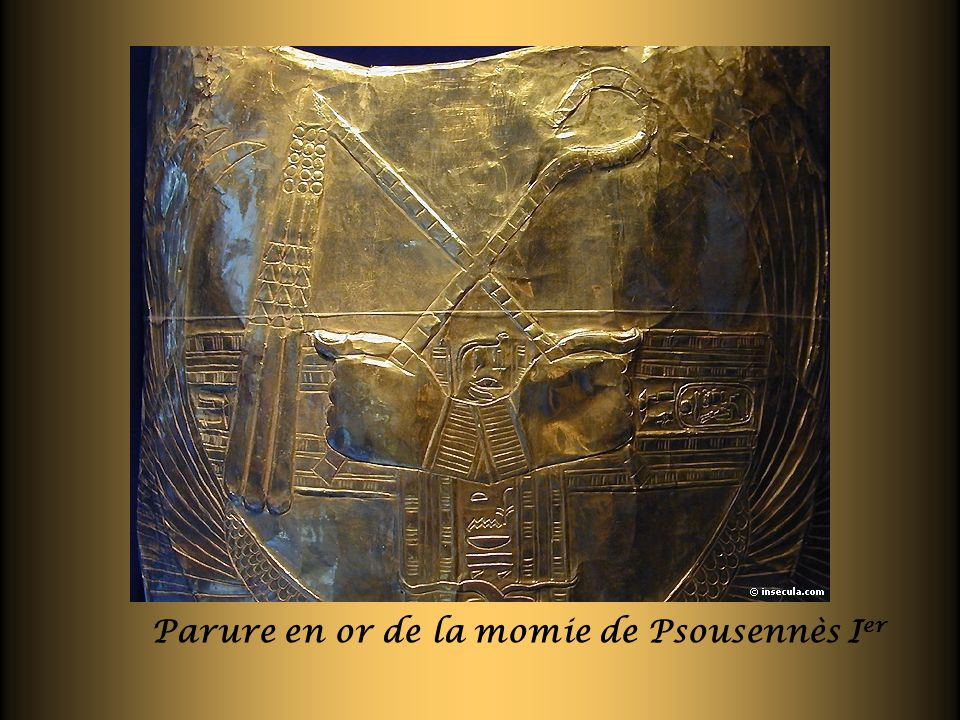 Parure en or de la momie de Psousennès I er