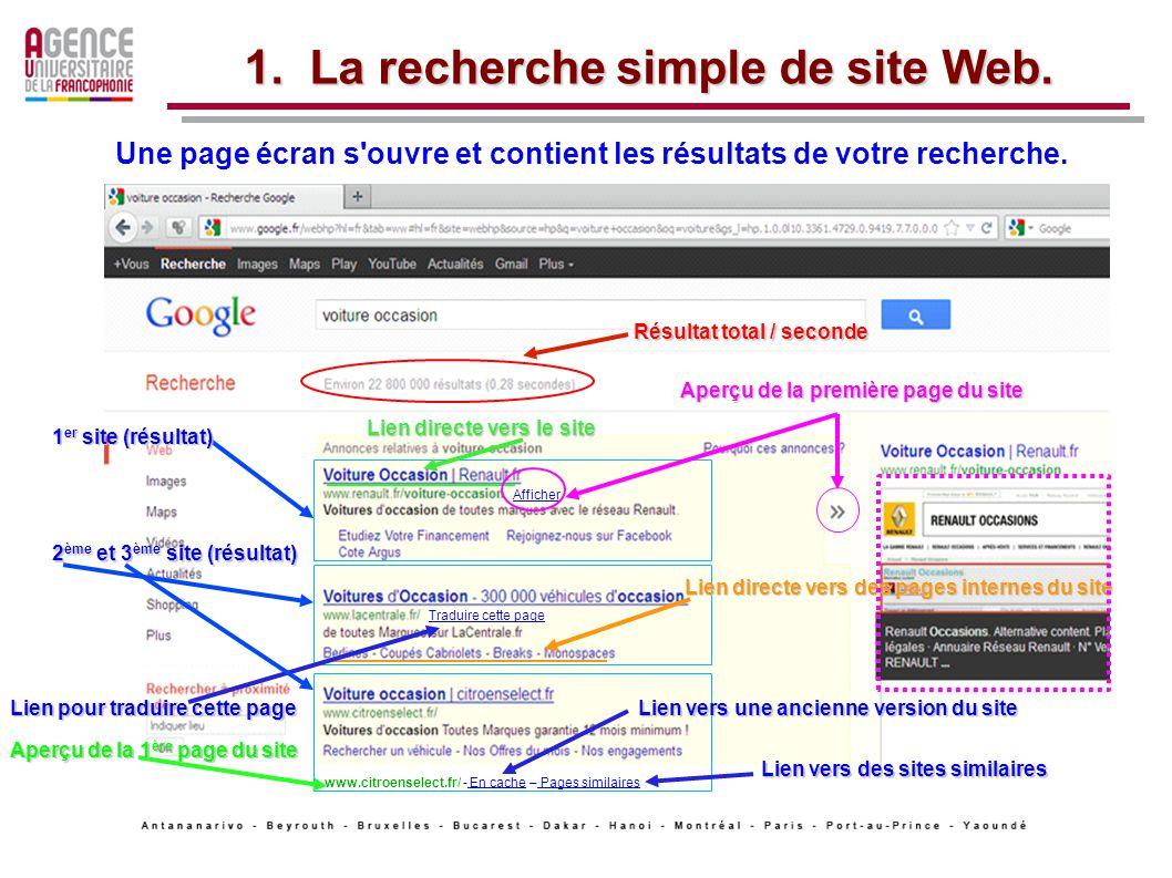 Une page écran s ouvre et contient les résultats de votre recherche.