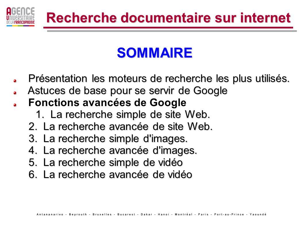 Recherche documentaire sur internet SOMMAIRE Présentation les moteurs de recherche les plus utilisés.