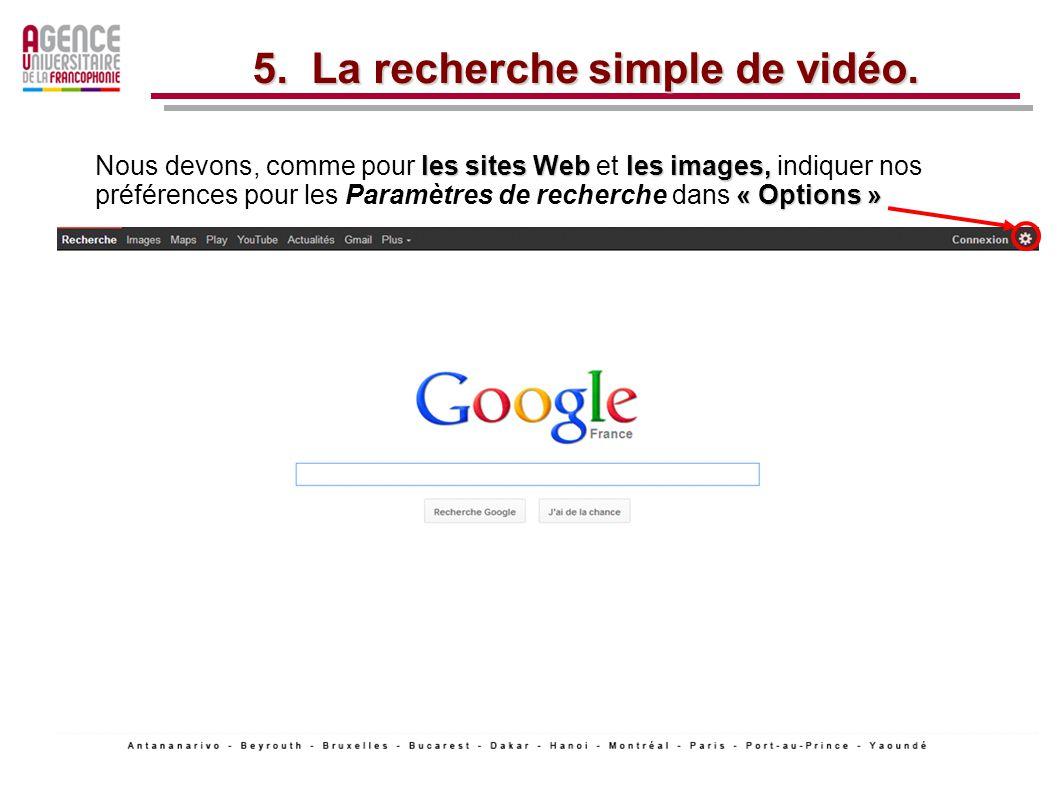 5. La recherche simple de vidéo.