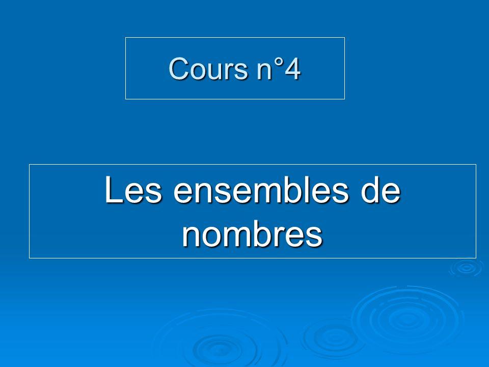 Cours n°4 Les ensembles de nombres