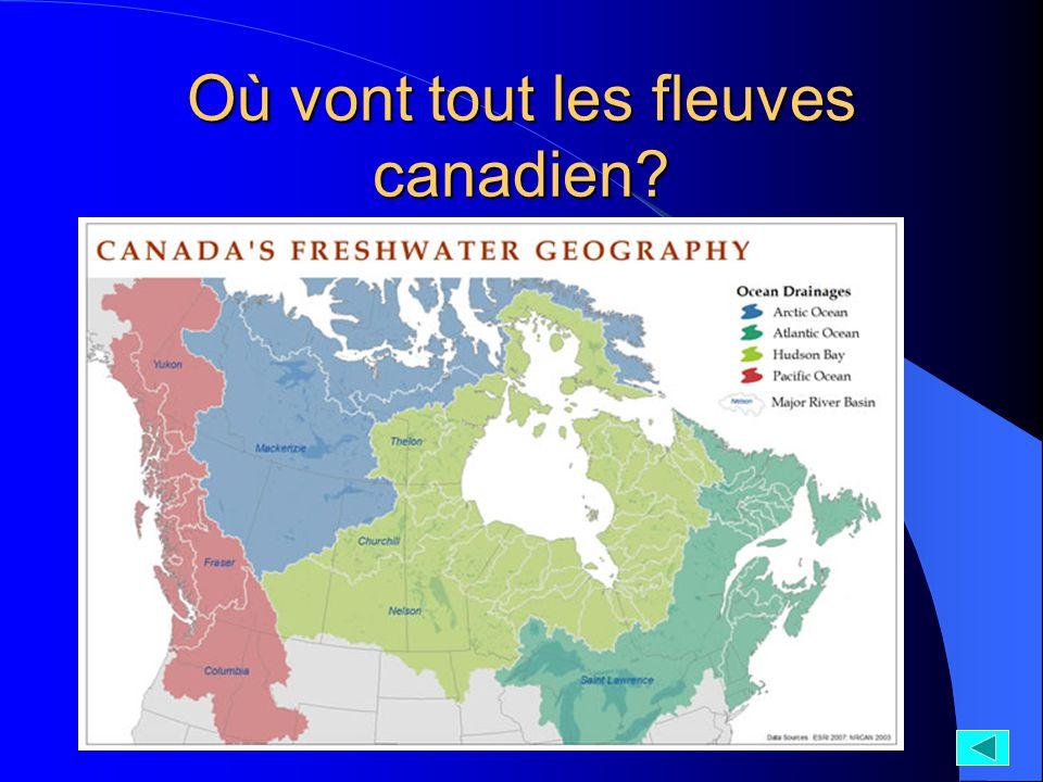 Où vont tout les fleuves canadien?