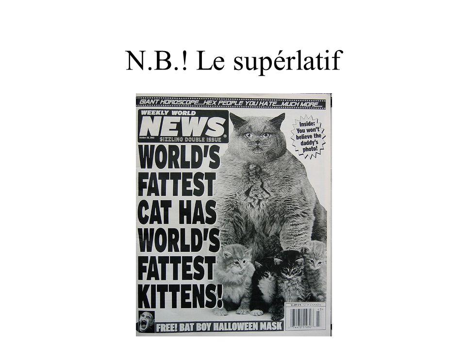 N.B.! Le supérlatif