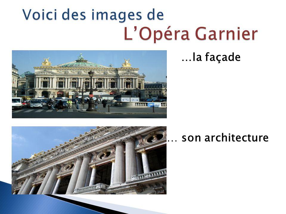 …la façade … son architecture
