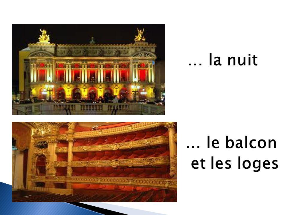 … la nuit … le balcon et les loges