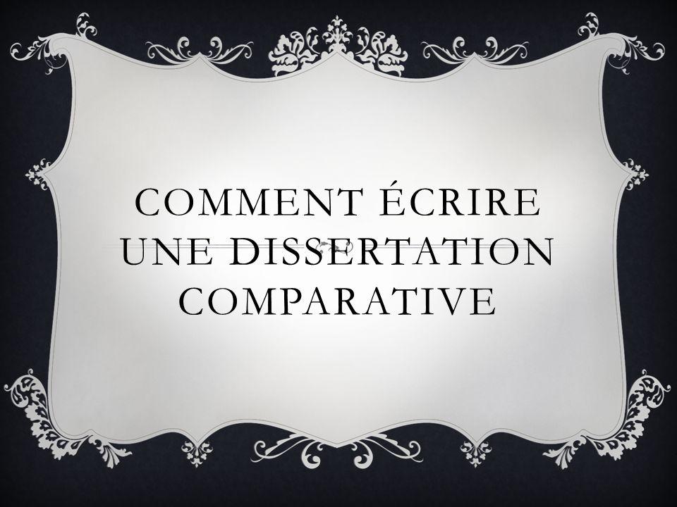 COMMENT ÉCRIRE UNE DISSERTATION COMPARATIVE