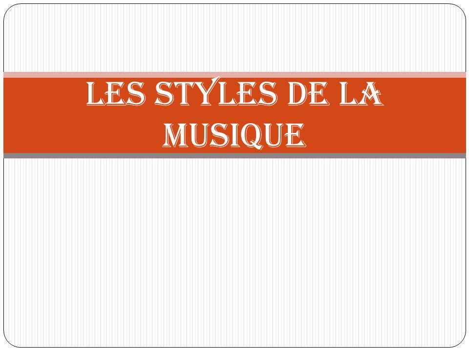 Les styles de la musique