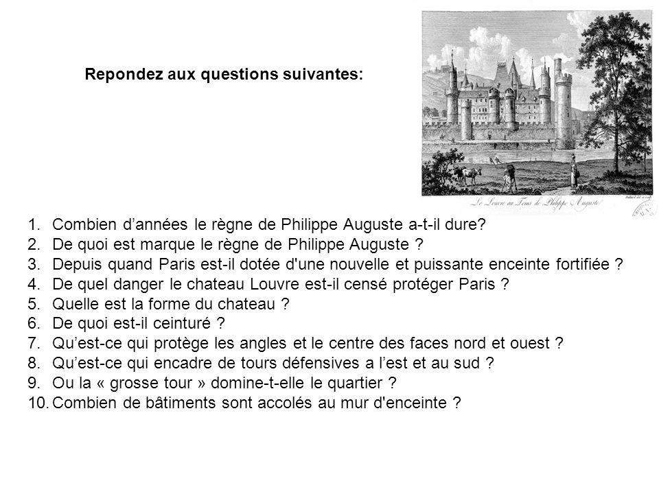 Repondez aux questions suivantes: 1.Combien dannées le règne de Philippe Auguste a-t-il dure? 2.De quoi est marque le règne de Philippe Auguste ? 3.De