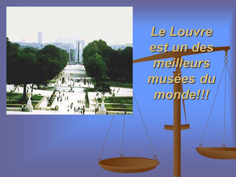 Au Louvre se trouve la Joconde de Leonardo de Vinci, pour qui viennent regarder plus de 3000000 gens..