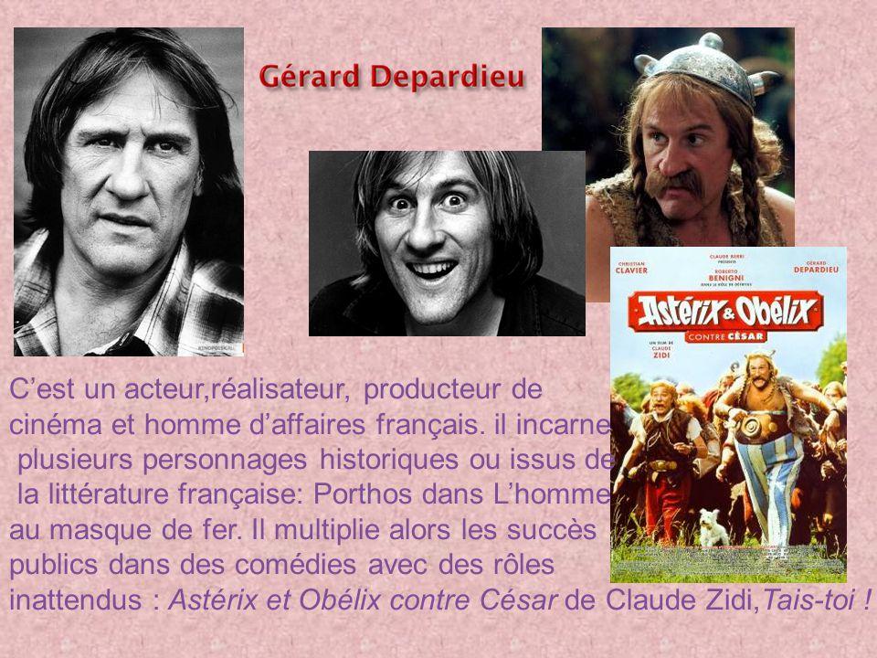 C est un acteur,réalisateur, producteur de cinéma et homme d affaires français.