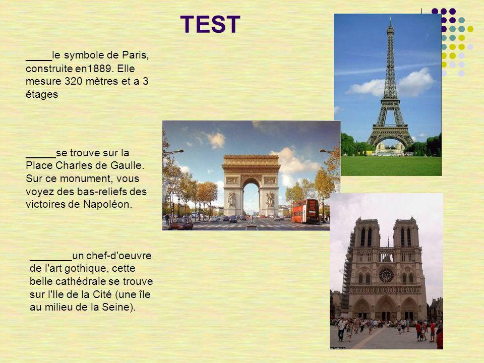 TEST ____ le symbole de Paris, construite en1889.